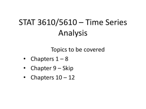 STAT 3610/5610 * Time Series Analysis