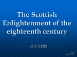 The Scottish Enlightenment of the eighteenth century