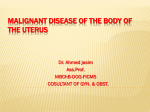 Malignant disease of the body of the uterus