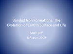 Banded Iron Formations: The Evolution of Earth`s - PLC-METS