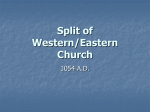 Split of Western/Eastern Church