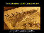 The United States Constitution - Mr. Condry`s Social Studies Site