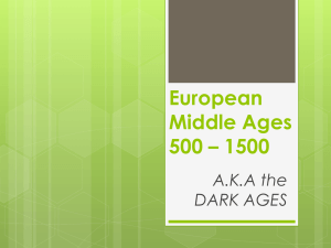 European Middle Ages 500 – 1500