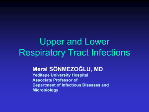 PowerPoint Presentation - Infectious Diseases of the Respiratory