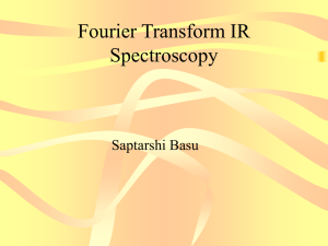 Fourier Transform IR Spectroscopy