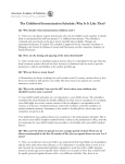 The Childhood Immunization Schedule: Why Is It Like That?
