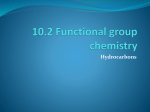 10.2 Functional group chemistry Hydrocarbons