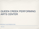 QUEEN CREEK PERFORMING ARTS CENTER