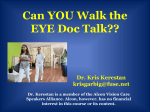 Can YOU Walk the EYE Doc Talk??