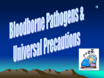 BloodBorn Pathogens and Universal Precautions