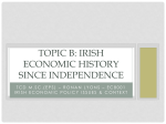 TOPIC A: Irish Economic History to Independence