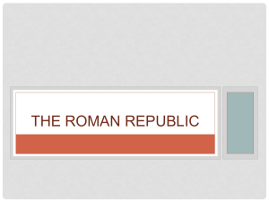 The Roman Republic - EDSS Ancient Civilizations