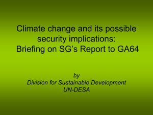Climate change and its possible security implications: Briefing on