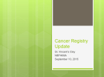 Cancer Registry Update