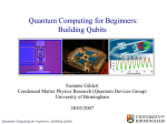 Quantum Computing for Beginners: Building Qubits