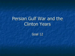 Persian Gulf War and the Clinton Years