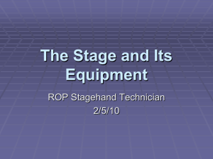 The Stage and It`s Equipment