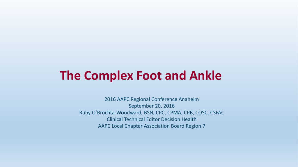 The Complex Foot and Ankle