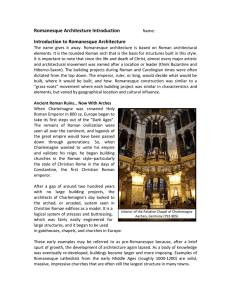 Romanesque Architecture Introduction Name: Introduction to