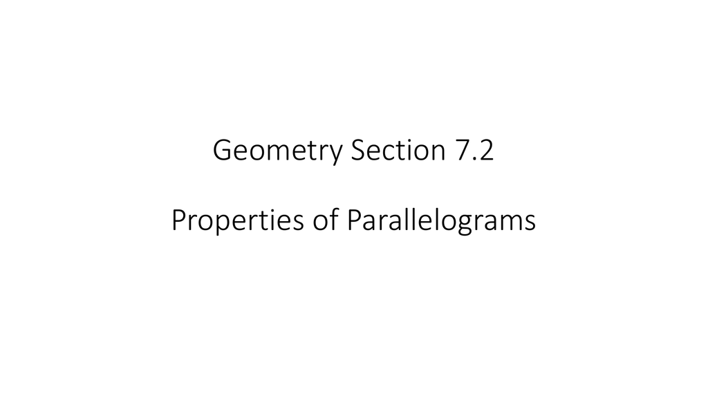 Geometry Section 7 2 Properties Of Parallelograms