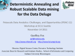 Deterministic Annealing and Robust Scalable Data mining for the
