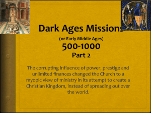 Dark Ages Missions (or Early Middle Ages) 500