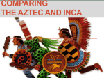 Aztec and Inca Comparison