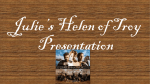Julie*s Helen of Troy PowerPoint