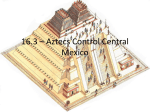 16.3 – Aztecs Control Central Mexico