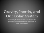 Gravity, Inertia, and Our Solar System