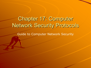 Computer Network Security Protocols and Standards