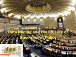 Datamining and the Efficacy of Government Policy