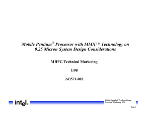 Mobile Pentium Processor with MMX™ Technology on 0.25 Micron