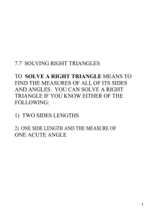 7.7 solving right triangles to solve a right triangle means to find the