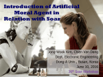 Introduction of Artificial Moral Agent Incorporating Soar and Global