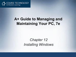 Chapter 12 - Installing Windows