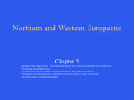 PowerPoint Presentation - Northern and Western Europeans