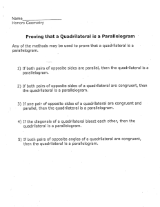 Proving that a Quadrilateral is a Parallelogram Any of the methods