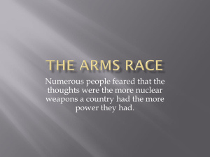 The Arms Race - IB-History-of-the-Americas