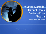 Wynton Marsalis-Jazz at Lincoln Center`s Rose Theatre Critiqued by
