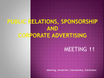 Public Relations, Sponsorship and Corporate Advertising