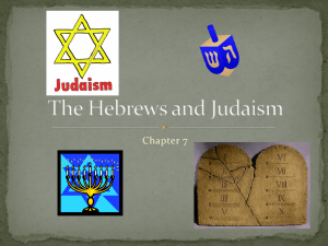 The Hebrews and Judaism PP Chapter 7