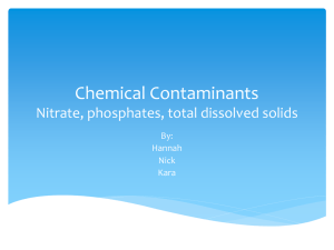 Chemical Contaminants (Nitrate, phosphates, total dissolved solids