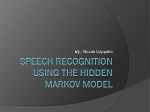 Speech Recognition Using Hidden Markov Model