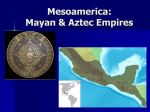 Mesoamerica,_Mayan_and_Aztecs