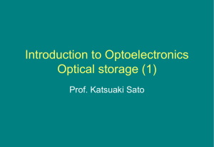 Introduction to Optoelectronics Optical storage (1)