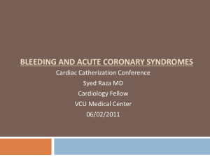 Bleeding in ACS Patients - Virginia Commonwealth University
