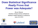 Does Statistical Significance Really Prove That Power was Adequate?
