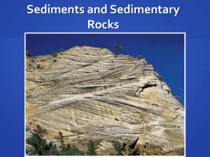 PowerPoint Presentation - Sediments and Sedimentary Rocks
