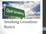 Smoking Cessation: Basics